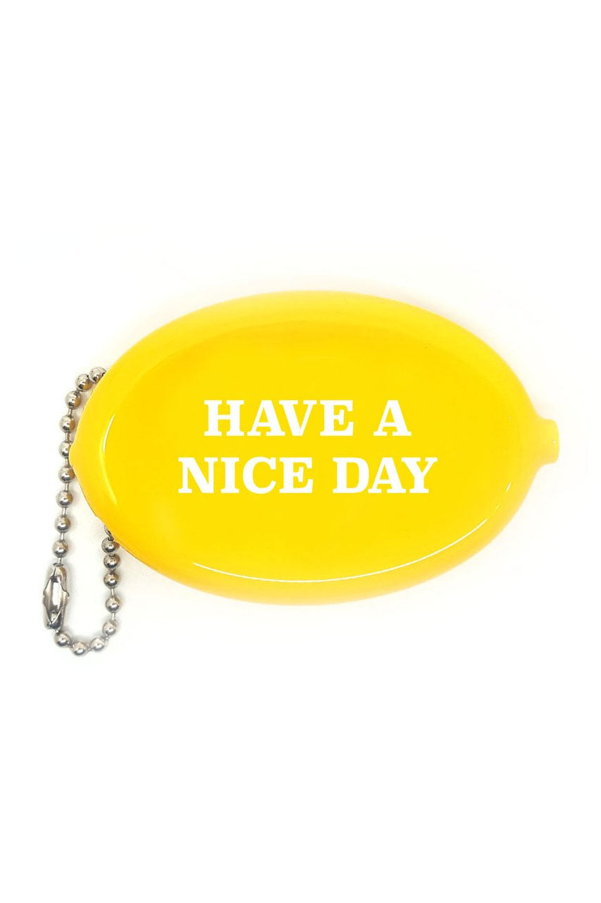 Have A Nice Day Coin Pouch