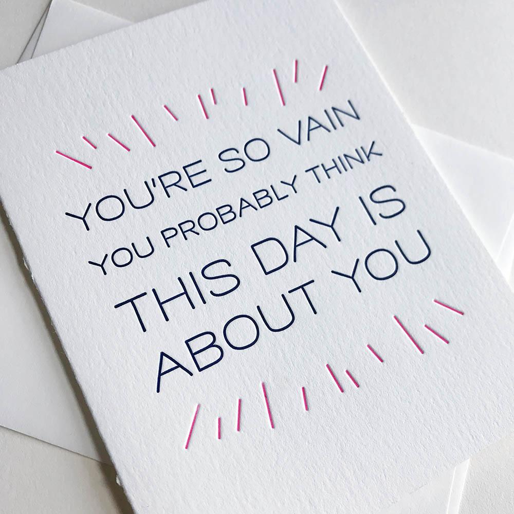 So Vain Birthday Card