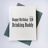 Drinking Buddy Birthday Card