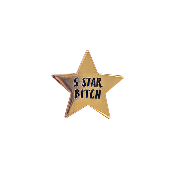5 Star Bitch Enamel Pin