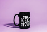 No Fucks Given Jumbo Mug