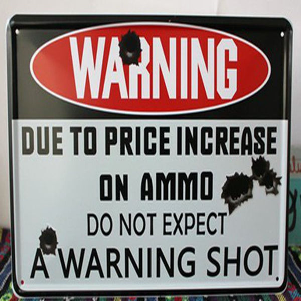 A WARNING SHOT Metal Poster Retro Wall Decor Vintage Tin Sign  ,size 30x20cm