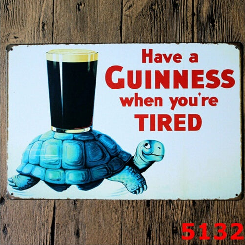 Have A Guinness When You're Tired Stout Tin Metal Sign Tarvern Bar Pub Decor 20x30CM