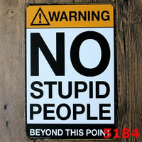 Warning No Stupid People Funny Tin Sign Bar Cafe Garage Wall Decor Retro Vintage 20x30CM