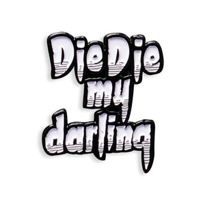 Misfits Die Die My Darling Pin