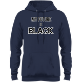 My future is black Port & Co. Core Fleece Pullover Hoodie