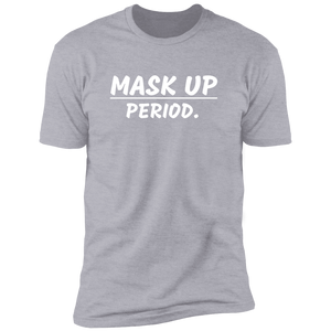 Mask Up Premium Short Sleeve T-Shirt