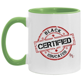 Sterile Black Educated CertifiedAccent Mug