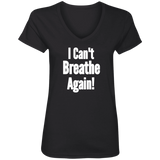 I Can't Breathe Ladies' V-Neck T-Shirt