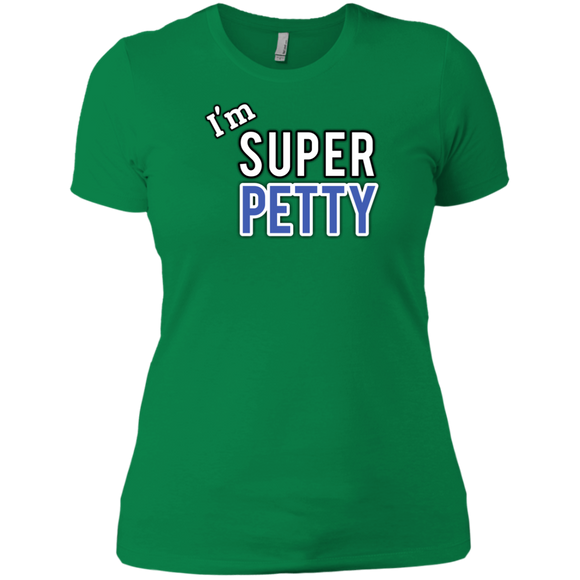 Super Petty Next Level Ladies' Boyfriend T-Shirt