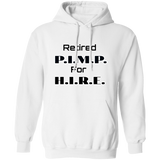 Retired Pimp Pullover Hoodie 8 oz.