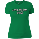 Living my best life Ladies' Boyfriend T-Shirt