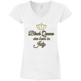 Queens are born in July Gildan Ladies' Fitted V-Neck T-Shirt - 88apparelcompany