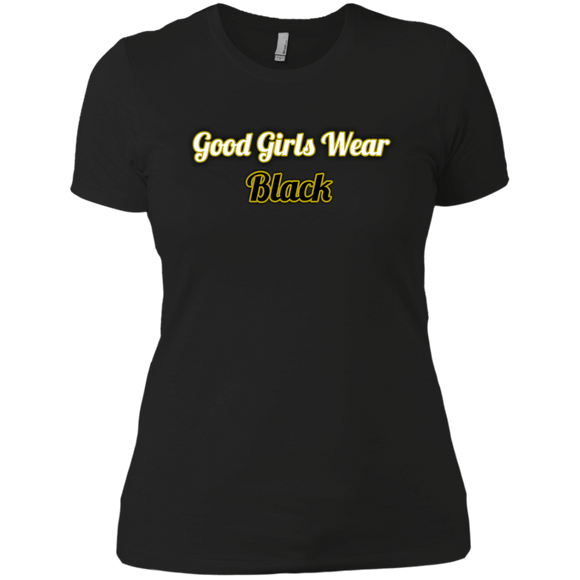 Good Girls wear black Ladies' Boyfriend T-Shirt