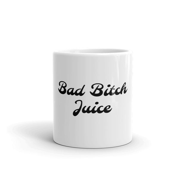 Bad bitch juice mug - Still Hungover