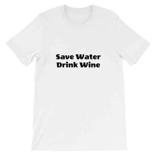 Save water, Drink wine - Still Hungover