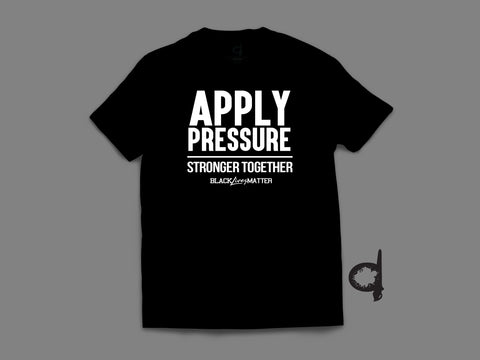 Apply Pressure - BLM