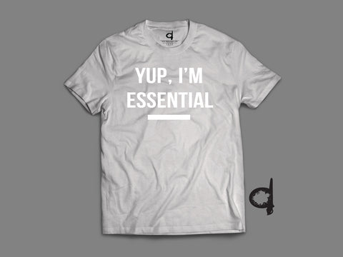 Yup, I'm Essential