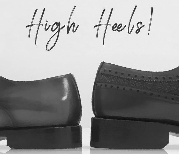 NEW HIGHER HEEL FINISH - Walcott's Footwear
