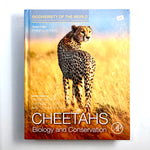 Cheetahs Biology and Conservation
