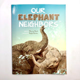 Our Elephant Neighbors
