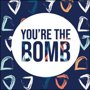 Card | You're The Bomb