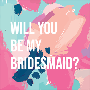 Card | Will You Be My Bridesmaid? - PersonallyPicked