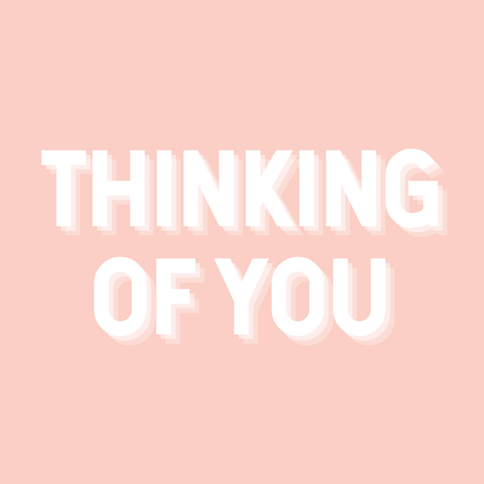 Card | Thinking Of You