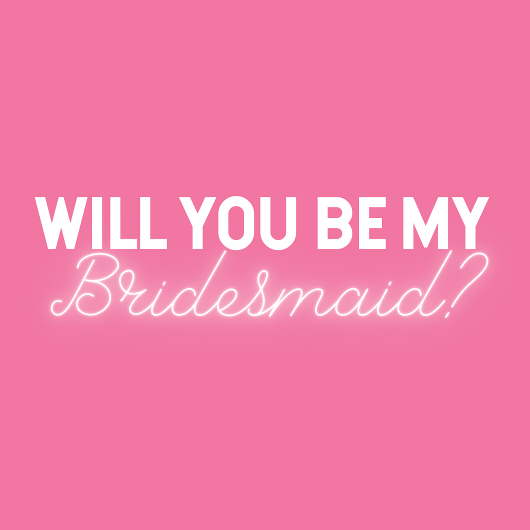 Card | Will You Be My Bridesmaid?