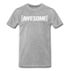 Awesome Tee - heather gray