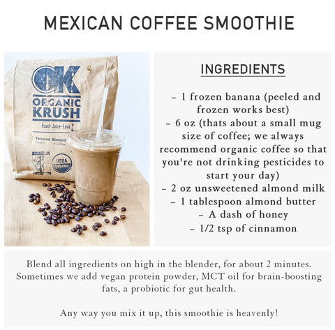 Mexican Coffee Smoothie Recipe from Michelle Walrath