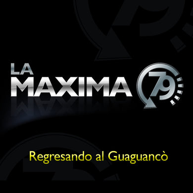 La Maxima 79 - Regresando Al Guaguancó (CD Audio)