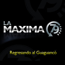 Load image into Gallery viewer, La Maxima 79 - Regresando Al Guaguancó (Vinyl)         *** OUT OF STOCK***    Will be available again in April 2021