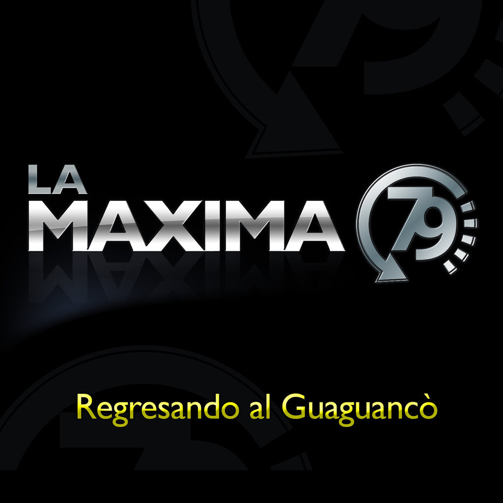 La Maxima 79 - Regresando Al Guaguancó (Vinyl)         *** OUT OF STOCK***    Will be available again in April 2021