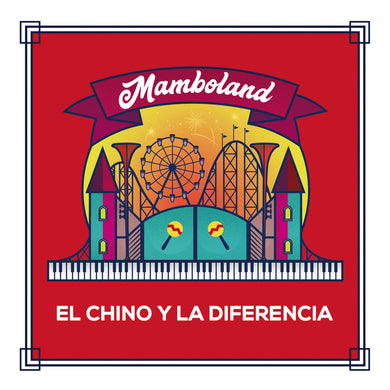 El Chino y La Diferencia - Mamboland (CD Audio)