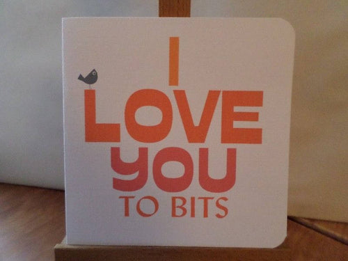 15cm x 15cm card ' love you to bits