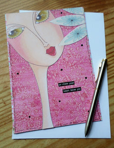 Original creation greeting card - Go where your heart takes you - 15cm x 21 cm