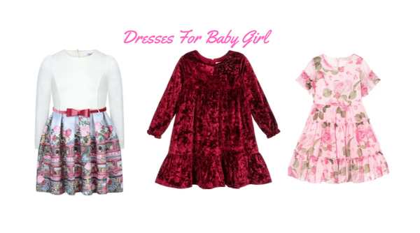 Dresses for Baby Girl in different sizes