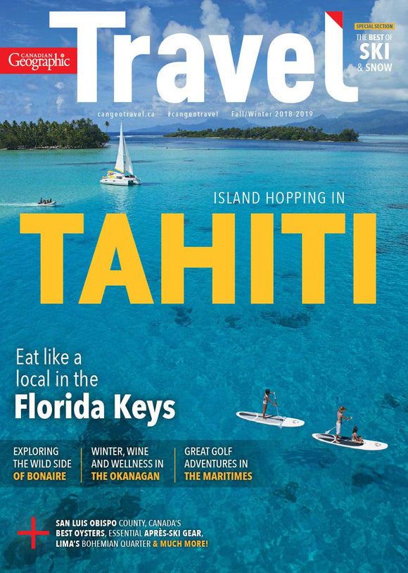Fall/Winter 2018 | Island Hopping in Tahiti