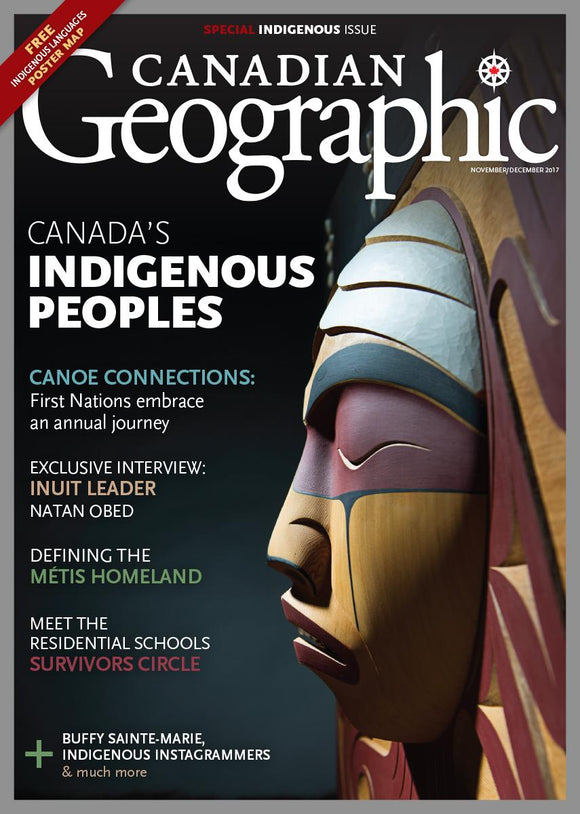November/December 2017 | Canada's Indigenous Peoples