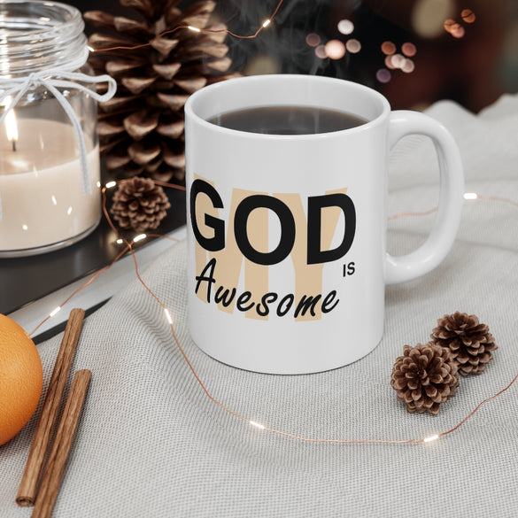 My God is Awesome Mug 11oz