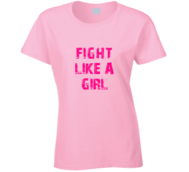 Fight Like A Girl - Pink T Shirt - B Inspired Boutique