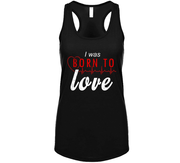 I Was Born To Love - Black Tanktop