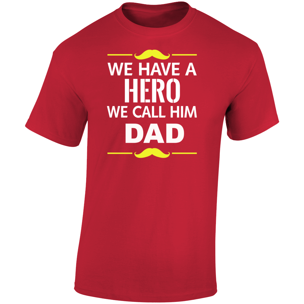 Hero Dad - Red T Shirt