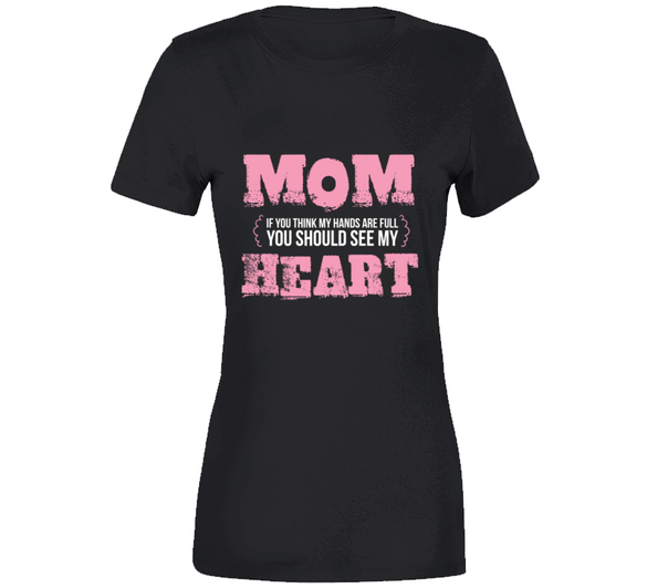 Mom Heart - Black Ladies T Shirt