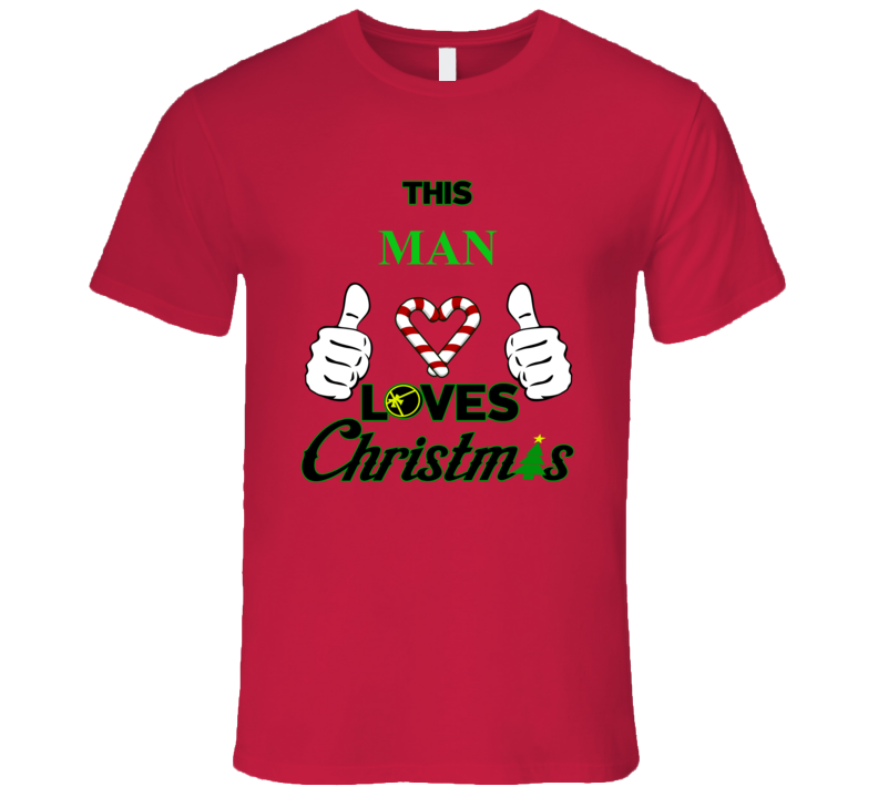 This Man Loves Christmas T Shirt