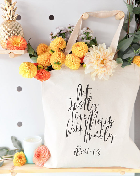 Act Justly Love Mercy Walk Humbly, Micah 6:8 Cotton Canvas Tote Bag