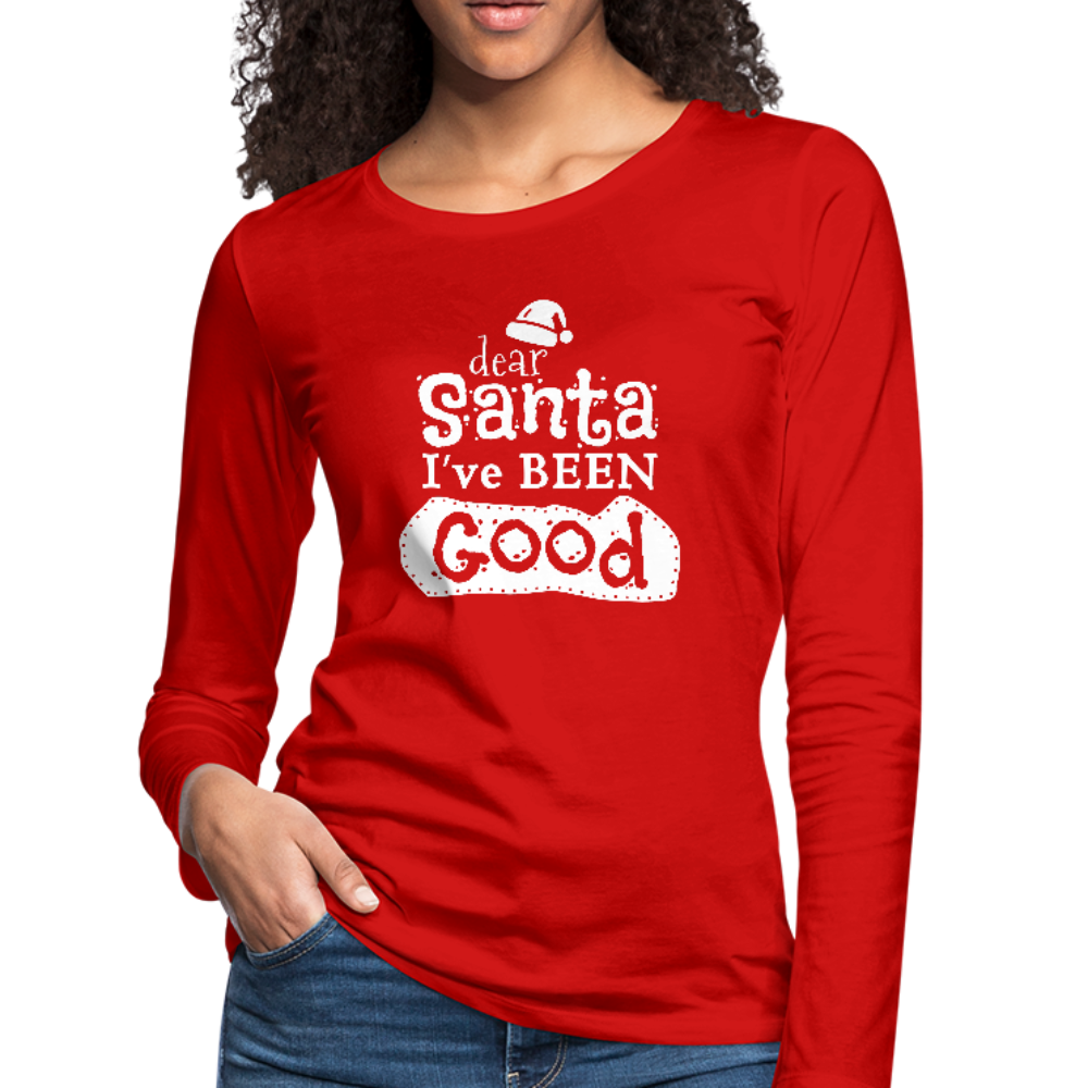 Dear Santa I've Been Good Premium Long Sleeve Tee - B Inspired Boutique
