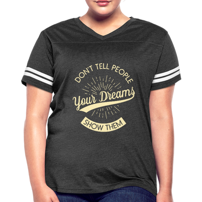 Don't tell People you Dreams Vintage Sport T-Shirt - B Inspired Boutique