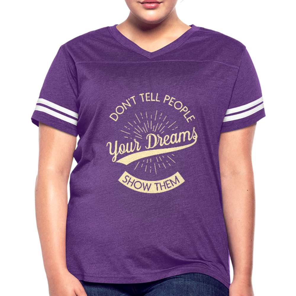 Don't tell People you Dreams Vintage Sport T-Shirt - vintage purple/white